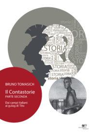 1 / 1 Il Contastorie. Dai Campi Italiani Ai Gulag Di Tito. Parte Seconda Il Contastorie. Dai Campi Italiani Ai Gulag Di Tito. Parte Seconda