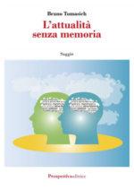 L'attualità Senza Memoria
