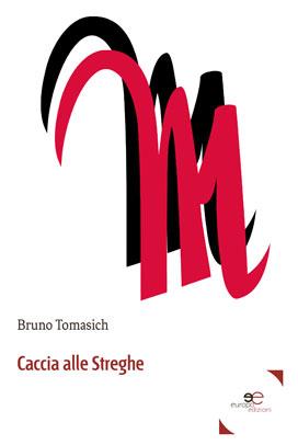 Caccia Alle Streghe Di Bruno Tomasich
