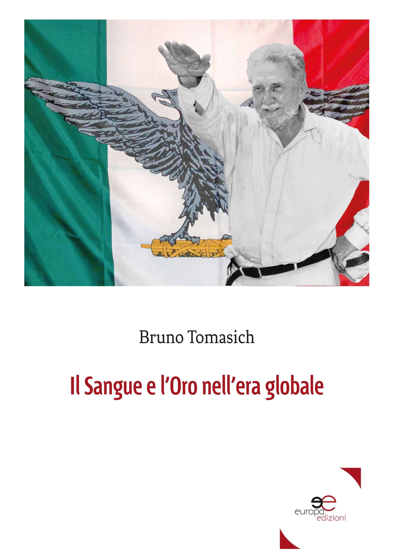 Il Sangue E L'Oro Nell'era Globale | Bruno Tomasich